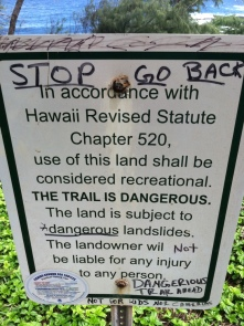 Sign at the Red Sand beach (Kaihalulu) Clearly we don't follow directions well. :)